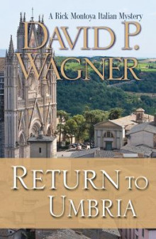 Return to Umbria av David P Wagner (Heftet)