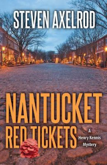 Nantucket Red Tickets av Steven Axelrod (Heftet)