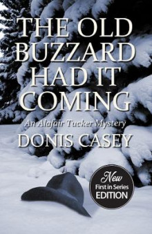The Old Buzzard Had It Coming av Donis Casey (Heftet)