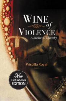 Wine of Violence av Priscilla Royal (Heftet)