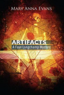 Artifacts av Mary Anna Evans (Heftet)