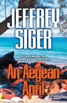 An Aegean April av Jeffrey Siger (Heftet)