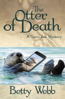 The Otter of Death av Betty Webb (Heftet)