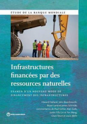 Infrastructures Financees par des Ressources Naturelles av John Beardsworth, Havard Halland, Bryan Land og James Schmidt (Heftet)