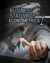 Business Statistics and Econometrics I av Yu Peng Lin (Heftet)