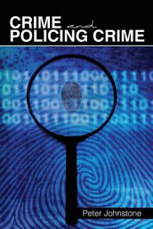 Crime and Policing Crime av Peter Johnstone (Heftet)