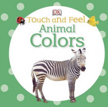 Animal Colors av DK Publishing (Pappbok)