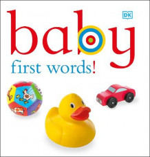 Baby: First Words! av DK Publishing (Pappbok)