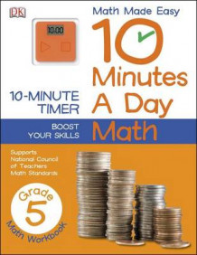 10 Minutes a Day: Math, Fifth Grade av DK Publishing (Heftet)