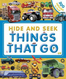 Hide and Seek: Things That Go av DK Publishing (Innbundet)