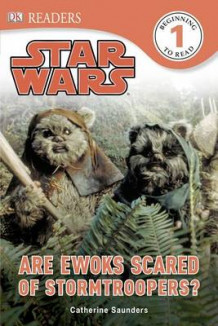 DK Readers L1: Star Wars: Are Ewoks Scared of Stormtroopers? av Catherine Saunders (Innbundet)
