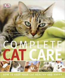 Complete Cat Care (Heftet)