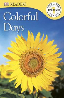 Colorful Days av DK Publishing (Heftet)