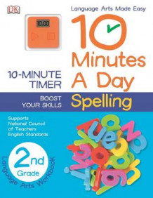 10 Minutes a Day: Spelling, Second Grade av DK Publishing (Heftet)