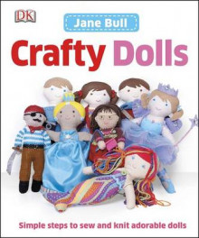 Crafty Dolls av Jane Bull (Innbundet)