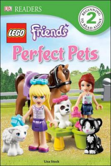 Lego Friends: Perfect Pets av Lisa Stock (Innbundet)