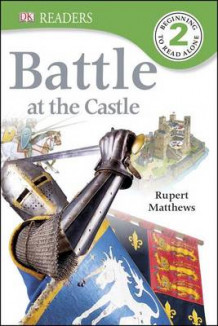Battle at the Castle av Rupert Matthews (Innbundet)