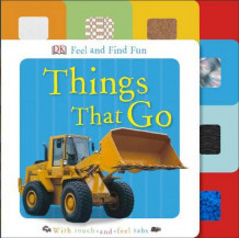 Feel and Find Fun: Things That Go av Sarah Davis, DK Publishing og DK (Pappbok)