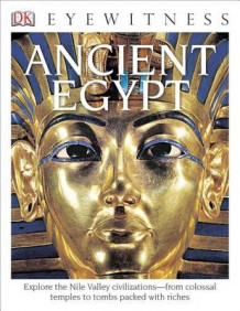 DK Eyewitness Books: Ancient Egypt av George Hart (Innbundet)