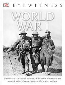 DK Eyewitness Books: World War I av Dr Simon Adams (Innbundet)