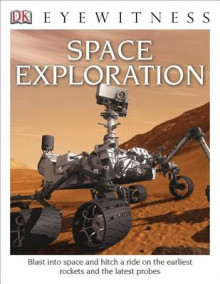 DK Eyewitness Books: Space Exploration av Carole Stott (Heftet)