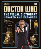 Doctor Who: The Visual Dictionary av Neil Corry, Andrew Darling, Kerrie Dougherty, David John og Jason Loborik (Innbundet)