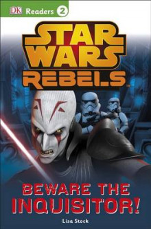 DK Readers L2: Star Wars Rebels: Beware the Inquisitor av Lisa Stock (Heftet)