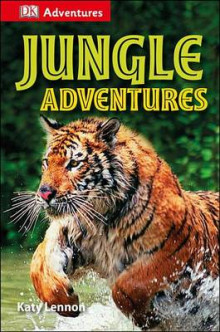 DK Adventures: Jungle Adventures av Deborah Lock, Camilla Gersh og Katy Lennon (Innbundet)