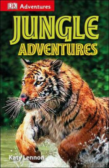 DK Adventures: Jungle Adventures av Deborah Lock, Camilla Gersh og Katy Lennon (Heftet)
