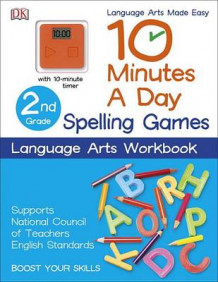 10 Minutes a Day: Spelling Games, Second Grade av DK Publishing (Heftet)