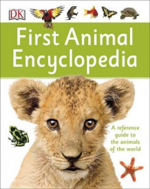First Animal Encyclopedia av DK (Innbundet)