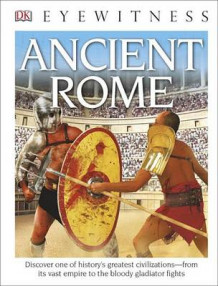 DK Eyewitness Books: Ancient Rome (Library Edition) av Simon James (Innbundet)