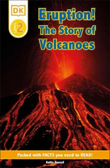 Eruption!: The Story of Volcanoes av Anita Ganeri (Heftet)