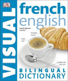 French-English Bilingual Visual Dictionary av DK (Heftet)