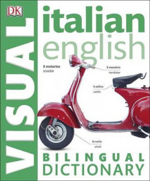 Italian English Bilingual Visual Dictionary av DK (Heftet)