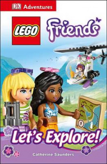 DK Adventures: Lego Friends: Let's Explore! av Catherine Saunders (Innbundet)