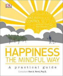 Happiness the Mindful Way av Ken A Verni (Innbundet)