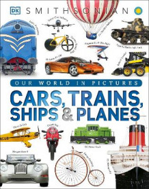 Cars, Trains, Ships, and Planes av DK Publishing (Innbundet)