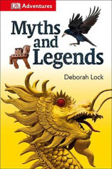 DK Adventures: Myths and Legends av DK Publishing og Deborah Lock (Innbundet)