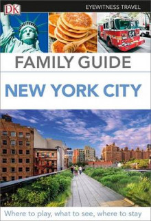 Family Guide New York City av DK Publishing, Eleanor Berman og DK (Heftet)