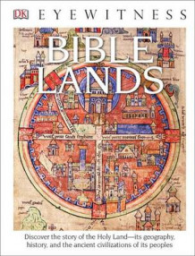 DK Eyewitness Books: Bible Lands (Library Edition) av Jonathan Tubb (Innbundet)