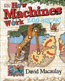 How Machines Work: Zoo Break! av David Macaulay (Innbundet)