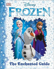 Disney Frozen: The Enchanted Guide av Julie Ferris (Innbundet)