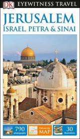 Omslag - DK Eyewitness Travel Guide: Jerusalem, Israel, Petra & Sinai