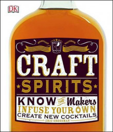 Craft Spirits av Eric Grossman (Innbundet)