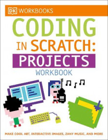 Coding in Scratch: Projects Workbook av Steve Setford (Heftet)