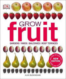 Grow Fruit av Alan Buckingham (Heftet)