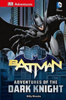 DK Adventures: DC Comics: Batman: Adventures of the Dark Knight av Billy Wrecks (Innbundet)