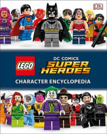 Lego DC Comics Super Heroes Character Encyclopedia (Library Edition) av Simon Hugo (Innbundet)
