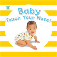 Baby Touch Your Nose av DK (Pappbok)